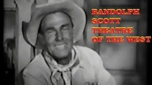 Randolph Scott Theatre of the west TV show