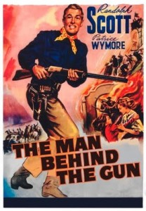 watch-Man-Behind-the-gun-Randolph-Scott
