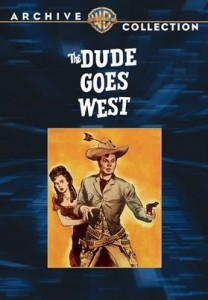 watch-dude-goes-west-full-length-movie