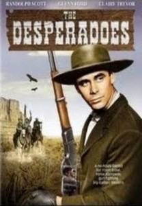 watch-the-desperados-Randolph-Scott-Glenn-Ford