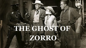 the ghost of zorro western serial